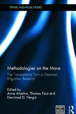 Methodologies on the Move : The Transnational Turn in Empirical Migration Research