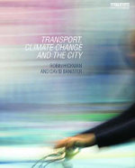 Transport, Climate Change and the City - Robin Hickman