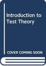 Introduction to Test Theory - M David Miller