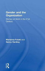 Gender and the Organization : Women at Work in the 21st Century - Nancy Harding