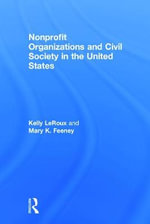 Nonprofit Organizations and Civil Society in the United States - Kelly LeRoux