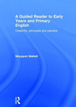 Guided Reader to Primary and Early Years English - Margaret Mallett