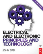 Electrical and Electronic Principles and Technology : An Introduction to Nanoelectronics - John Bird