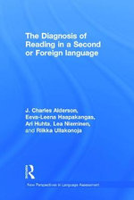 The Diagnosis of Reading in a Second or Foreign Language - J. Charles Alderson