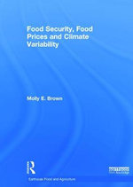 Food Security, Food Prices and Climate Variability - Molly E. Brown
