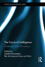 The Future of Intelligence : Challenges in the 21st Century