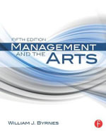 Management and the Arts - William James Byrnes