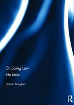 Shipping Law : Managing an Archipelagic State - Simon Baughen