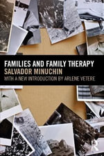 Families and Family Therapy - Salvador Minuchin