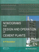 Nomograms for Design and Operation of Cement Plants : Theory and Numerical Applications - S.P. Deolalkar