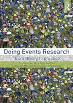 Doing Events Research : From Theory to Practice - Dorothy Fox