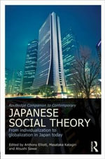 Routledge Companion to Contemporary Japanese Social Theory : From Individualization to Globalization in Japan Today
