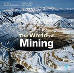 The World of Mining - Richard Woldendorp