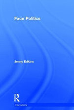 Face Politics : Interventions - Jenny Edkins