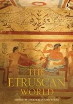 The Etruscan World : Routledge Worlds Ser.