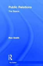 Public Relations : The Basics - Ron Smith