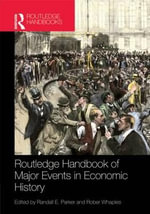 The Routledge Handbook of Major Events in Economic History