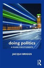 Doing Politics - Jacqui Briggs