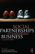 Social Partnerships and Responsible Business : A Research Handbook