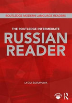 The Routledge Intermediate Russian Reader - Lydia Buravova