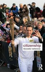 Citizenship : Key Ideas in Geography Ser. - Richard Yarwood