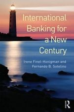 International Banking for a New Century - Irene Finel-Honigman