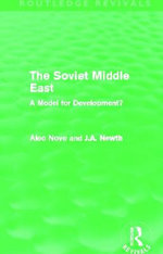The Soviet Middle East : A Model for Development? - Alec Nove