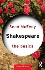 Shakespeare : The Basics Series - Sean McEvoy