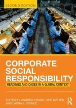 Corporate Social Responsibility : Readings and Cases in a Global Context