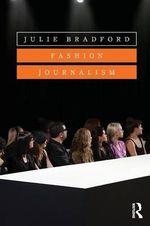 Fashion Journalism - Julie Bradford