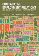 Comparative Employment Relations : In the Global Economy