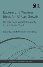 Eastern and Western Ideas for African Growth : Diversity and Complementarity in Development Aid