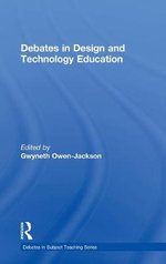 Debates in Design and Technology Education : Certification Press