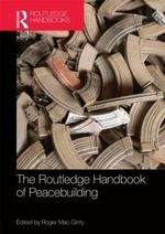 Routledge Handbook of Peacebuilding : How the Israeli Peace Camp Thinks About Religion, ...