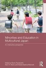Minorities and Education in Multicultural Japan : An Interactive Perspective