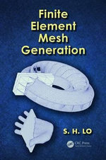Finite Element Mesh Generation - Daniel S. H. Lo