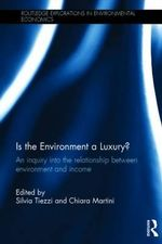 Is the Environment a Luxury? : An Inquiry Into the Relationship Between Environment and Income