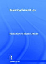 Beginning Criminal Law - Claudia Carr