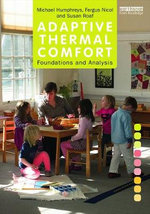 Adaptive Thermal Comfort : Foundations and Analysis - Michael Humphreys