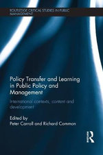 Policy Transfer and Learning in Public Policy and Management : International Contexts, Content and Development