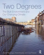Two Degrees : The Built Environment and Our Changing Climate - Alisdair McGregor