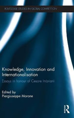 Knowledge, Innovation and Internationalisation : Essays in Honour of Cesare Imbriani