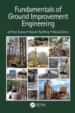 Fundamentals of Ground Improvement Engineering - Jeffrey C Evans