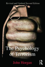 The Psychology of Terrorism - John Horgan