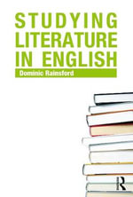 Studying Literature in English : An Introduction - Dominic Rainsford