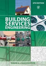 Building Services Engineering - David V. Chadderton