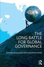 The Changing Political Map of Global Governance - Anthony Payne