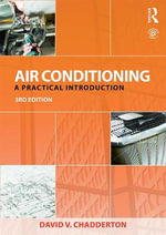 Air Conditioning : A Practical Introduction - David V. Chadderton
