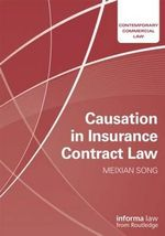 Causation in Insurance Contract Law - Meixian  Song