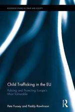 Child Trafficking in the Eu - Pete Fussey